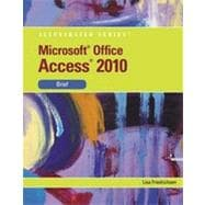 Microsoft� Office Access 2010: Illustrated Brief, 1st Edition
