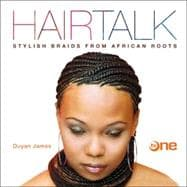 Hairtalk Stylish Braids from African Roots