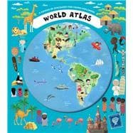 World Atlas A Voyage of Discovery for Young Explorers