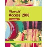 Microsoft� Access 2010: Illustrated Complete, 1st Edition