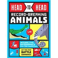 Head to Head: Record-Breaking Animals