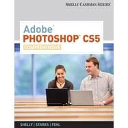 Adobe� Photoshop� CS5: Comprehensive, 1st Edition