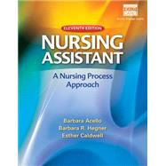 Nursing Assistant A Nursing Process Approach