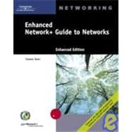 Enhanced Network+ Guide to Networks: Enhanced Edition