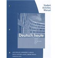 Student Activities Manual for Moeller/Huth/Hoecherl-Alden/Berger/Adolph�s Deutsch heute, 10th