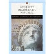 Americas Democratic Republic (Penguin Academic Series)