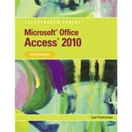 Microsoft� Office Access 2010: Illustrated Introductory, 1st Edition