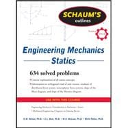 Schaum's Outline of Engineering Mechanics: Statics 9780071632379R