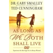 As Long as We Both Shall Live DVD Experiencing the Marriage You've Always Wanted