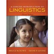 Concise Introduction to Linguistics, A