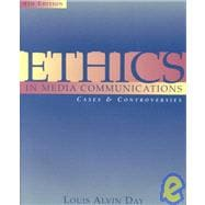 Ethics in Media Communication: Cases and Controversies