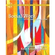 Social Work An Empowering Profession Plus MySearchLab with eText -- Access Card Package