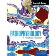 Pathophysiology: A Practical Approach