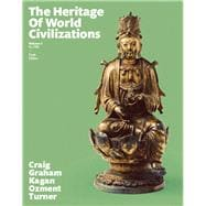 The Heritage of World Civilizations, Volume 1, 10/e