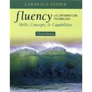 Fluency with Information Technology : Skills, Concepts, and Capabilities
