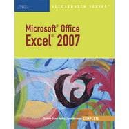 Microsoft Office Excel 2007 --- Illustrated Complete