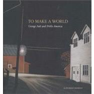 To Make a World : George Ault and 1940s America