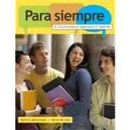 Para siempre A Conversational Approach to Spanish