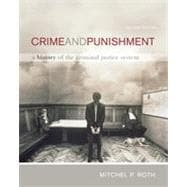 Crime and Punishment: A History of the Criminal Justice System, 2nd Edition