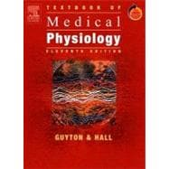Textbook of Medical Physiology; with STUDENT CONSULT Access