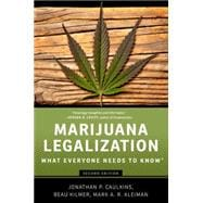 Marijuana Legalization What Everyone Needs to Know®