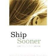 Ship Sooner : A Novel