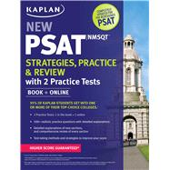 Kaplan New PSAT/NMSQT Strategies, Practice and Review with 2 Practice Tests Book + Online