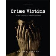 Crime Victims: An Introduction to Victimology, 7th Edition