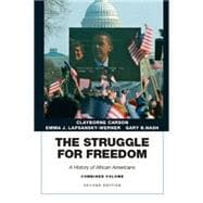 The Struggle for Freedom A History of African Americans, Concise Edition, Combined Volume (Penguin Academic Series)