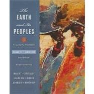 The Earth and Its Peoples A Global History, Brief Edition, Volume II: Since 1500