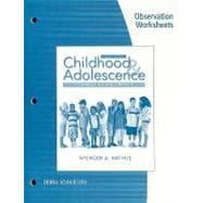 Observation Worksheets for Rathus� Childhood and Adolescence: Voyages in Development, 4th
