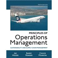 Principles of Operations Management Sustainability and Supply Chain Management Plus MyOMLab with Pearson eText -- Access Card Package