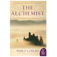 Alchemist : A Fable about Following Your Dream