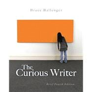 The Curious Writer Brief Edition Plus MyWritingLab -- Access Card Package