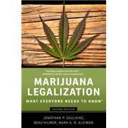 Marijuana Legalization What Everyone Needs to Know�