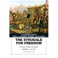 The Struggle for Freedom A History of African Americans, Concise Edition, Volume 1 (Penguin Academic Series)
