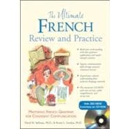 Ultimate French Review and Practice : Mastering French Grammar for Confident Communication