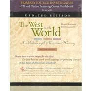 The West in the World, Renaissance to the Present, Updated Edition with Primary Source Investigator and PowerWeb