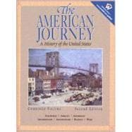 The American Journey: A History of the United States, Combined Volume