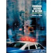 Criminal Justice in Action (Casebound, with InfoTrac and CD-ROM)