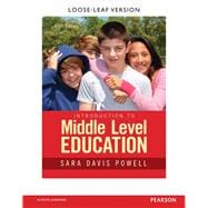 Introduction to Middle Level Education, Third Edition