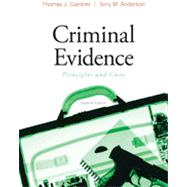 Criminal Evidence: Principles and Cases, 7th Edition
