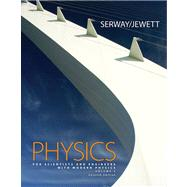 Physics for Scientists and Engineers with Modern Physics Volume 2, Chapters 23-46 (with ThomsonNOW Printed Access Card)