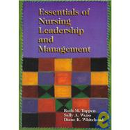 Essentials of Nursing Leadership and Management