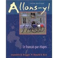 Allons-Y!: Le Francais Par Etapes