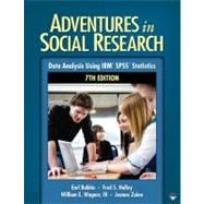 Adventures in Social Research; Data Analysis Using IBM� SPSS� Statistics
