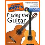 The Complete Idiot's Guide to Playing the Guitar, 2E