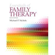 Essentials of Family Therapy, The Plus MySearchLab with eText -- Access Card Package