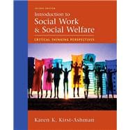 Introduction to Social Work and Social Welfare Critical Thinking Perspectives