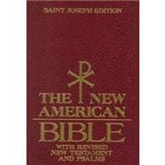 Saint Joseph Edition of the New American Bible: Translated from the Original Languages With Critical Use of All the Ancient Sources